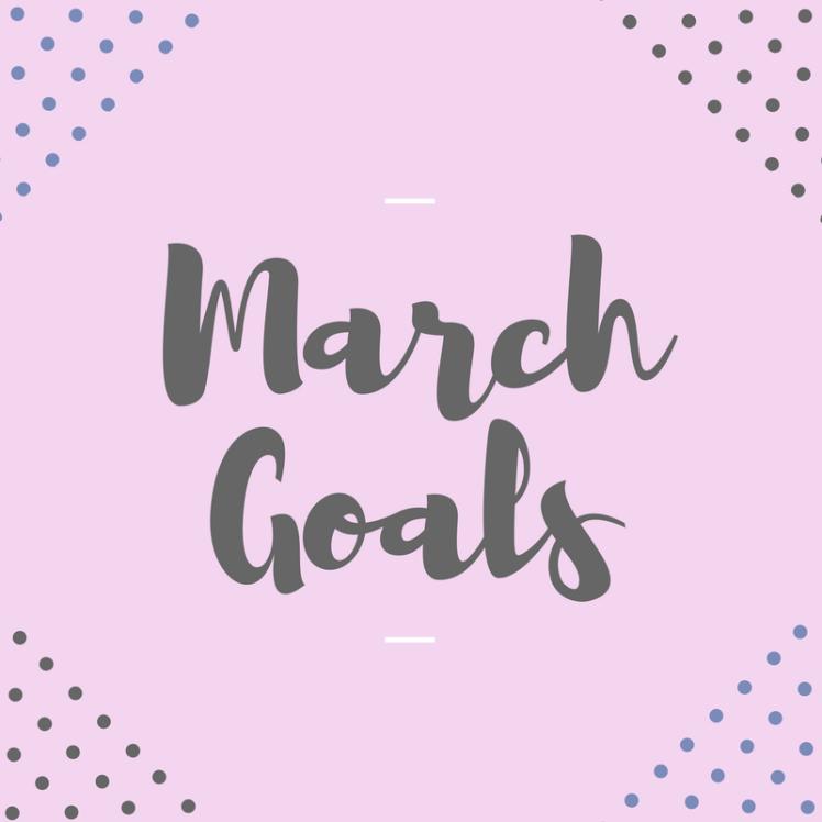 march-goals